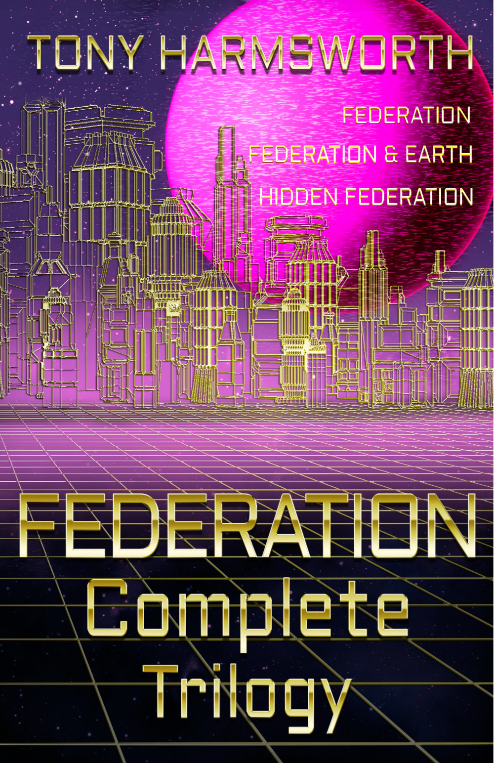 Complete Federation Trilogy